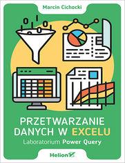 Przetwarzanie danych w Excelu. Laboratorium Power Query